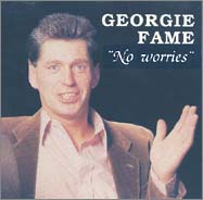 Georgie Fame: No Worries